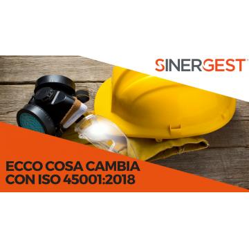 Quali novità con la ISO 45001:2018? Rispondono gli esperti Sinergest