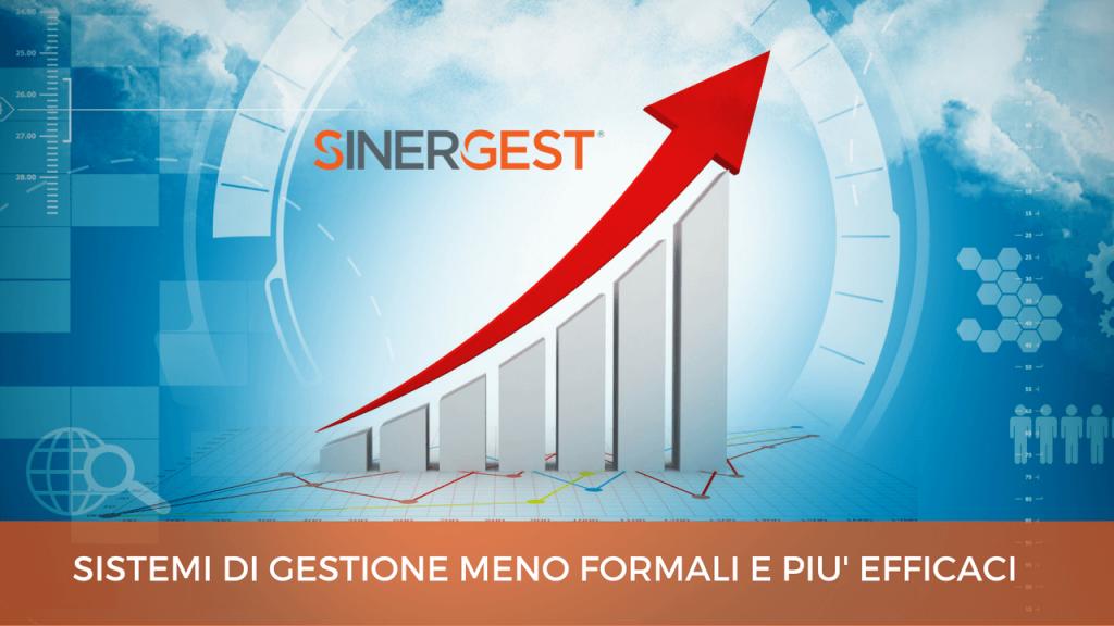 Sinergest: sistemi di gestione meno formali e più efficaci